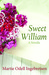 Sweet William by Martie Odell Ingebretsen