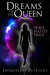 Dreams of the Queen (The Br...