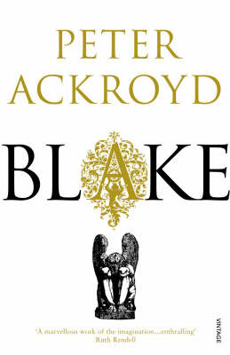 Blake by Peter Ackroyd