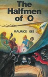 The Halfmen of O (The O Trilogy, #1)