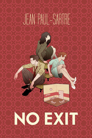 the philosophy of existentialism in no exit a play by jean paul sartre No exit by jean_ paul sartre that there is no future in old- style philosophy • sartre's existentialism was influenced by both soren kierkegaard.