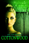 Cottonwood by R. Lee Smith