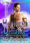 Highland Defiance (The MacLomain Series - Early Years #1)