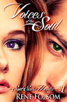 Voices of the Soul by Rene Folsom