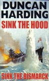 Sink the Hood and Sink The Bismark