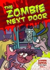 The Zombie Next Door (Zombie Zappers, #3)