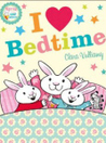 I Heart Bedtime (Martha and the Bunny Brothers #2)