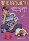 Encyclopedia Brown and the Case of the Sleeping Dog (Encyclopedia Brown, #21)