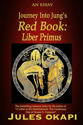 Journey Into Jung's Red Book: Liber Primus
