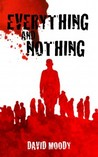 Everything and Nothing (Hater, #1.5)