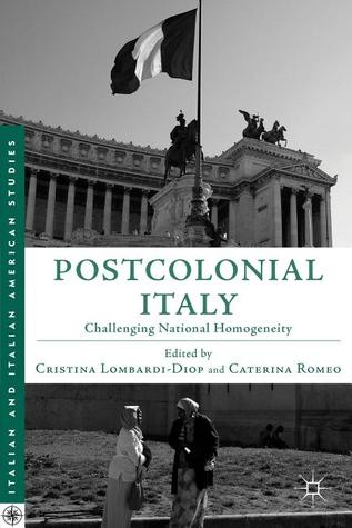 Postcolonial Italy: The Colonial Past in Contemporary Culture