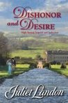 Dishonor and Desire (Ladies of Paradise Road, #2)