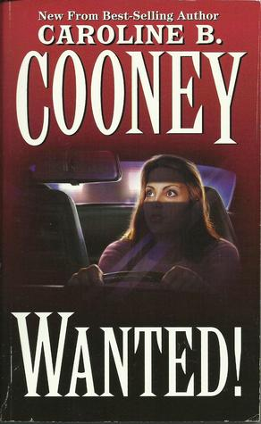 Wanted! by Caroline B. Cooney