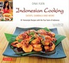 Indonesian Cooking: Satays, Sambals and More [Indonesian Cookbook, 81 Recipes]