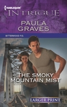 The Smoky Mountain Mist by Paula Graves