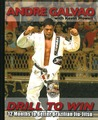 Drill To Win by Andre Galvao