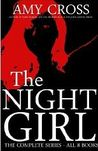 The Night Girl: The Complete Series (All 8 Books)