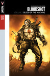 Valiant Masters: Bloodshot, Vol 1: Blood of the Machine