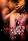My Wicked Nanny (Club Wicked, #2)