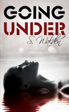 Going Under by S. Walden