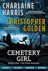 The Pretenders (The Cemetery Girl Trilogy, #1)