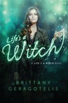 Life's a Witch (Life's a Witch, #2)