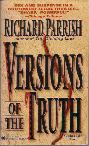 Versions of the Truth by Richard  Parrish