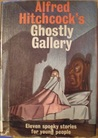 Alfred Hitchcock's Ghostly Gallery