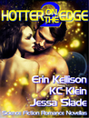 Hotter on the Edge 2 (Hotter on the Edge, #2)