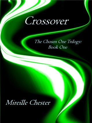 Crossover by Mireille Chester