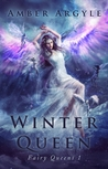 Winter Queen by Amber Argyle
