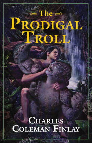 The Prodigal Troll by C.C. Finlay