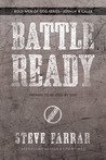 Battle Ready: Prepare to Be Used by God (Bold Man Of God, #1)