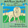 African Safari with Ted and Raymond by Rhonda Patton