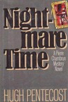 Nightmare Time (Pierre Chambrun Mystery Novel, #21)