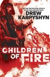 Children of Fire (The Chaos Born, #1)