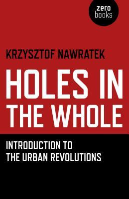 Holes in the Whole: Introduction to the Urban Revolutions