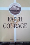 Faith & Courage: A History of the Parkview Church