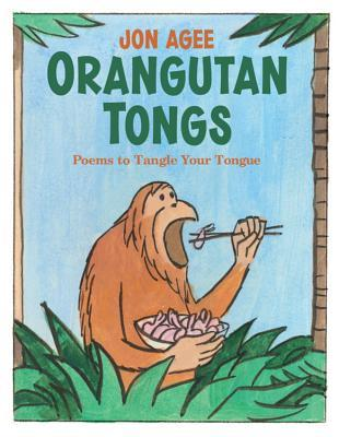 Orangutan Tongs by Jon Agee
