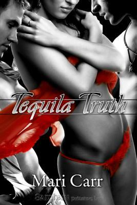 Tequila Truth (Black and White Collection, #2)