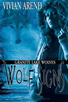 Wolf Signs by Vivian Arend