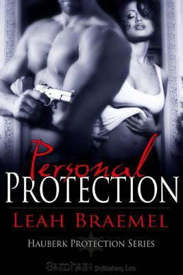 Personal Protection by Leah Braemel