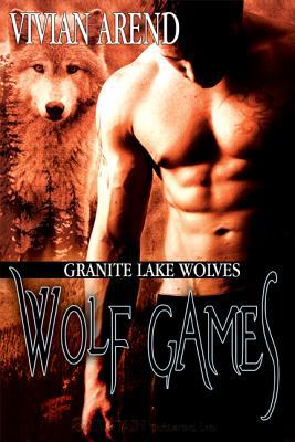 Wolf Games by Vivian Arend