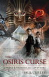 The Osiris Curse (Tweed & Nightingale Adventure, #2)