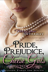 Pride, Prejudice, and Cheese Grits (Jane Austen Takes the South, #1)