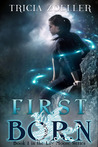 First Born by Tricia Zoeller