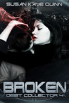 Broken (Debt Collector, #4)