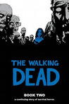The Walking Dead, Book Two (The Walking Dead #13-24)
