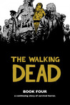 The Walking Dead, Book Four (The Walking Dead #37-48)