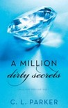 A Million Dirty Secrets (Million Dollar Duet, #1)